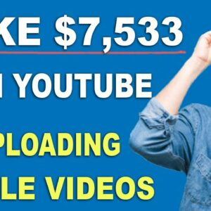 Make $7,533 On YouTube Without Making Videos Step By Step ? Copy And Paste Method
