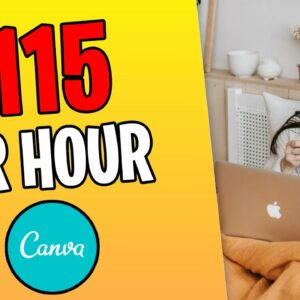 Earn $115 PER HOUR FROM Canva! How To Make Money Online 2021