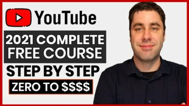 FREE How To Start YouTube Channel Course   Complete A-Z Blueprint 2021