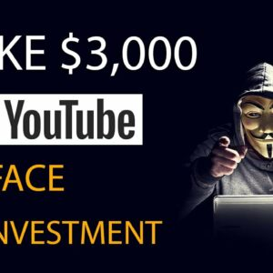 How To Make $3,000 On YouTube Without Showing Face - Make Money On YouTube