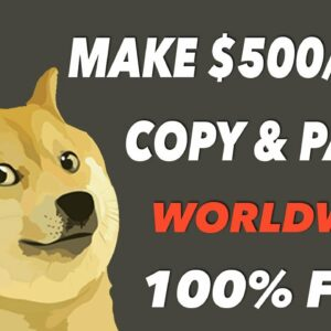 Get Paid $500+ A DAY Working Online With Copy And Paste (Make Money Online 2021)