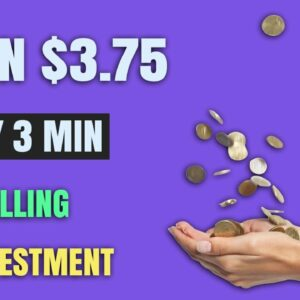 Earn $3.75 Every 3 Min Without Selling | Free Paypal Money (Make Money Online)