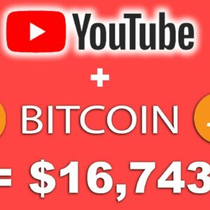 (NEW)? MAKE $16,743 WITH YOUTUBE AND BITCOIN  (NO INVESTMENT)