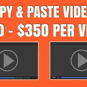 Earn $150 to $350 Per Day With Copy & Paste Videos - Step By Step Tutorial (Make Money Online)