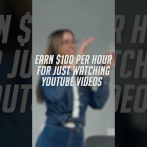 Earn $100 PER HOUR FOR WATCHING YOUTUBE VIDEOS #Shorts