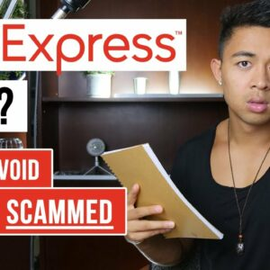 Is AliExpress Safe And How To Avoid Getting Scammed