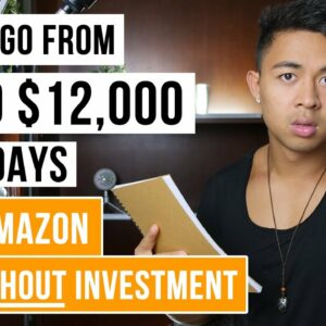 How To Make Money On Amazon For Beginners   $0 to $12k+ Per Month in 30 Days   FREE Method
