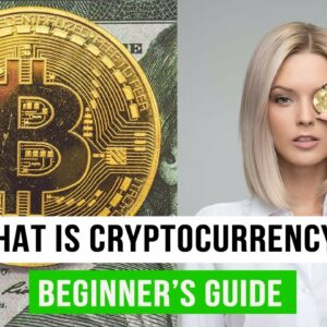 What Is Cryptocurrency? Beginners Guide to Crypto