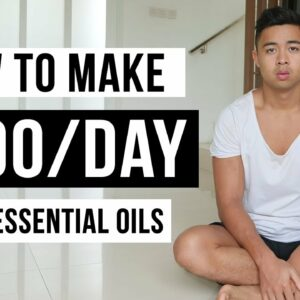 How To Make Money Selling Essential Oils in 2021 (For Beginners)
