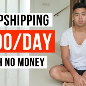 How to Start Dropshipping With No Money (In 2021)
