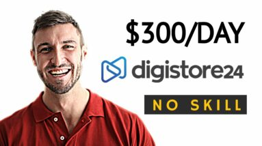 EARN $12,500 With No SKILLS On Digistore24 | Digistore24 Affiliate Marketing Tutorial 2021