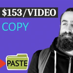 Copy & Paste Videos And Make $153.03 Per Video Without YouTube