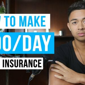 How To Make Money As An Insurance Agent in 2021 (For Beginners)