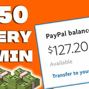 Earn $150 Every 15 Minutes IN FREE PAYPAL MONEY (Make Money Online 2021)
