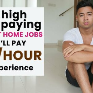 10 LEGITIMATE High Paying Work at Home Jobs (In 2021)