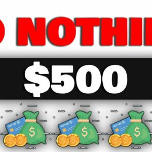 Get Paid $500 TODAY FOR NO WORK! (Make Money Online 2021)