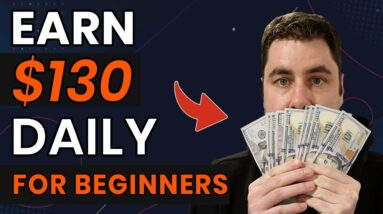 How To Make $130 A DAY & Make Money Online For Beginners & NO Website!