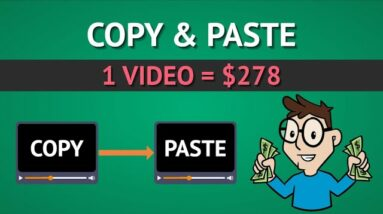Copy & Paste Videos To Earn $278 Per Video (Step by Step Tutorial - No YouTube)