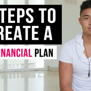 7 Steps to Create a Solid Financial Plan (In 2021)