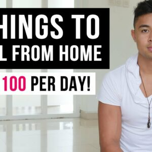 7 Things To Sell From Home To Make Money FAST (In 2021)